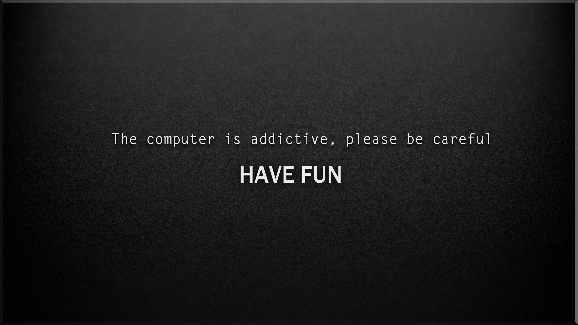 Addictive computer computer wallpapers desktop for Fun wallpaper for walls